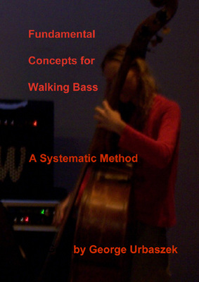 Product picture Fundamental Concepts for Walking Bass - A Systematic Method